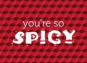 you're so spicy 2