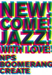 NEW! COME! JAZZ!