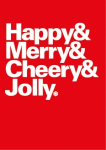 Happy and Mery and Cheery and Jolly