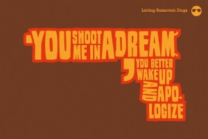 You shoot me in a dream