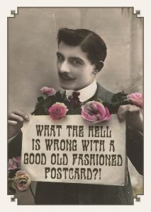what the hell is wrong with a good old fashioned postcard?! (redactioneel)