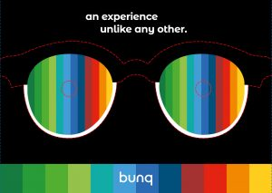 an experience unlike any other. (BunQ)