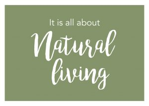 It is all about natural living (Karwei)