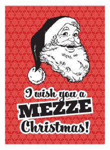 i wish you a mezze christmas! (maza)