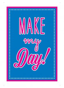 make my day! (skos)