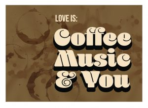 love is: coffee music & you (warner music 't koffiehuis)